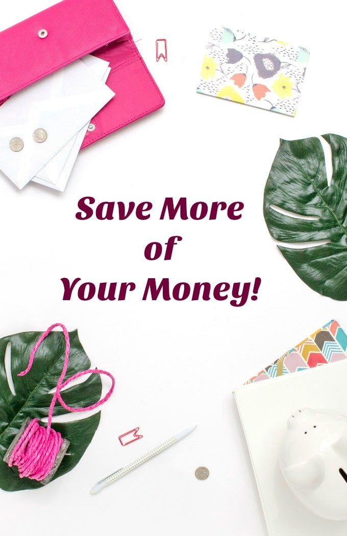 Check out some great tips for saving more of your hard earned money!