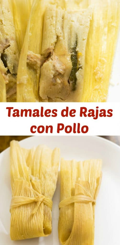 tamales de rajas con pollo are perfect for the upcoming holidays such as dia de los muertos, christmas and new years!
